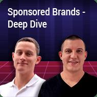 Episode 4 – Sponsored Brands – Deep Dive