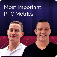 most imporatnt ppc metrics