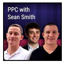 Episode 8 – PPC with Sean Smith