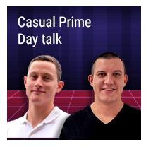 Episode 9 – Casual Prime Day Talk