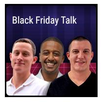 Episode 11 – Black Friday Talk