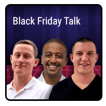 Episode 11 – Black Friday Talk