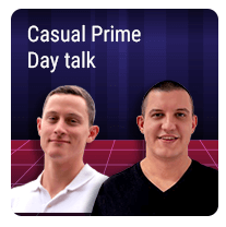 Episode 9 – Casual Prime Day Talk