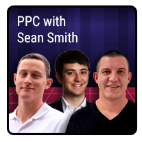 Episode 8 – PPC with Sean Smith
