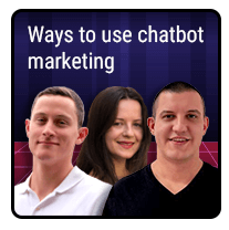 Episode 12 – Ways to use chatbot marketing