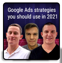 Episode 14 – Google Ads strategies you should use in 2021